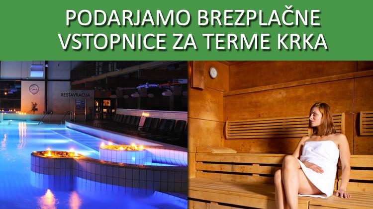 Podarjamo brezplačne vstopnice za bazene ali savne Terme Krka